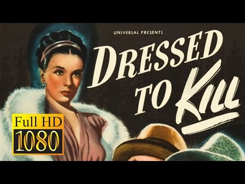 Dressed to Kill (1946) - FULL Movie (HD Remastered)
