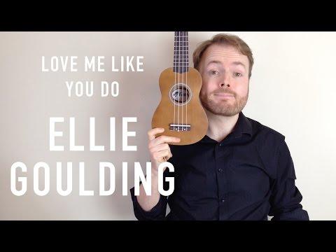 Love Me Like You Do - Ellie Goulding - 50 Shades Of Grey (Ukulele Tutorial)