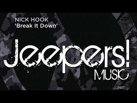 Nick Hook - Break It Down