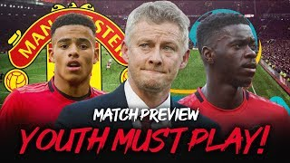Man Utd vs FC Astana | Youth Must Play! | Europa League Preview