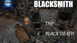 THE BLACKSMITH  PT.1   THE BLACK DEATH EP. 13   Beta Gameplay   Patch 0.07