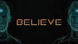 Download D-Block & S-te-Fan - Believe (Official Audio)
