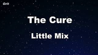 The Cure - Little Mix Karaoke 【No Guide Melody】 Instrumental
