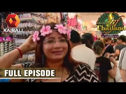 Flavours Of Thailand: Downtown Bangkok City | 5th July 2016 |  Episode 14