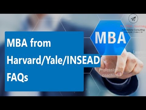 Mba From Harvard Yale Insead Faqs
