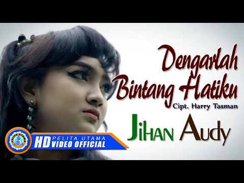 Jihan Audy - DENGARLAH BINTANG HATIKU ( Official Music Video ) [HD]