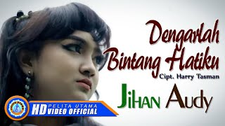 jihan audy dengarlah bintang hatiku official music video hd