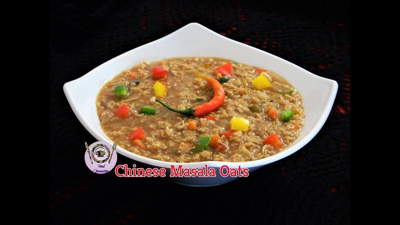 Chinese masala oats healthy tasty breakfast recipe by food chinese masala oats healthy tasty breakfast recipe by food connection forumfinder Gallery