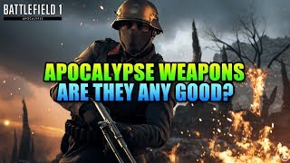One Of The Best New Guns! Apocalypse Weapons Guide | Battlefield 1