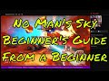 NO MAN S SKY Beginner S Guide From A BEGINNER Part 1 NMS Atlas Rises 1 3 Update mp3
