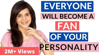 How to Develop aฑ Attractive Personality | 7 Personality Enhancing/Development Tips | ChetChat