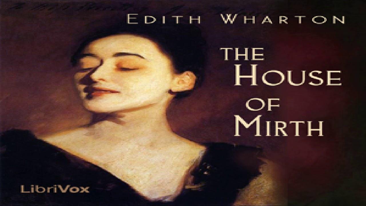 The House Of Mirth Edith Wharton