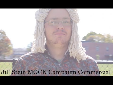 Jill Stein 2016 Mock Campaign Commercial