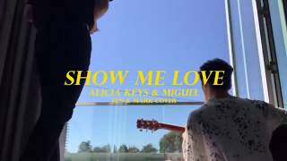 thaisub // Show Me Love - Alicia Keys (ft. Miguel) T&M cover แปลเพลง