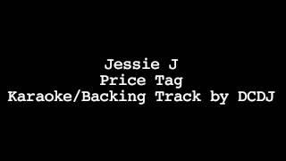 Jessie J - Price Tag Instrumental (Karaoke/Backing Track)