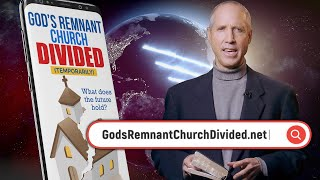God's Remnant Church Divided