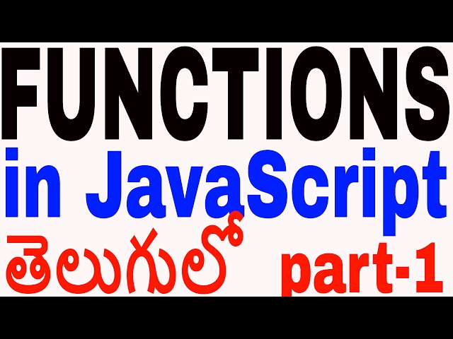 Functions in JavaScript in telugu part 1 || JavaScript in telugu