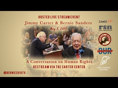 Bernie Sanders & Jimmy Carter Part 2 - LIVE from the Carter Center - A Conversation on Human Rights