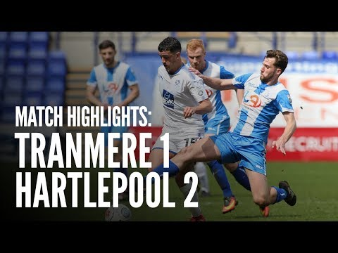 Match Highlights | Tranmere Rovers 1 - 2 Hartlepool United