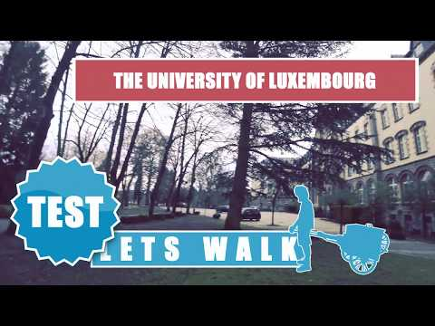 Let's Walk Test: The University Of Luxembourg