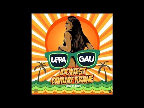 Idowest X Dammy Krane - Lepa Gau (Prod. by Dicey)