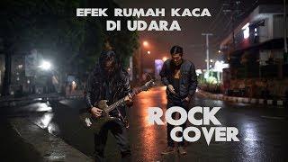 DI UDARA - Efek rumah kaca ► Rock Cover