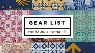 The Camino Portugués - Gear List - Lisbon to Santiago - 2019
