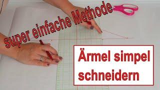 Ärmel schneidern - eine super simple Methode - DIY - Anleitung -  Annas Nähschule