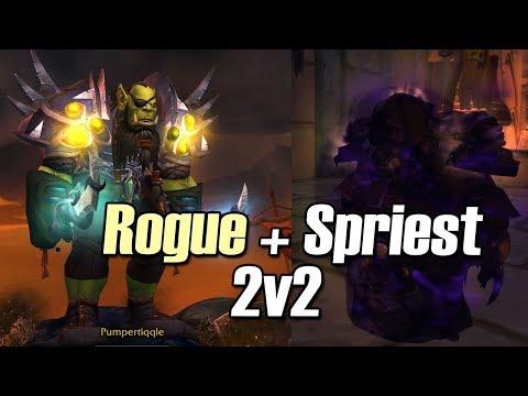 🙊GOT THE RE! - Rogue Spriest 2v2 Arena [BFA]