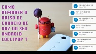 Como remover a mensagem de correio de voz no Android Lollipop