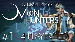 Moon Hunters - #1 - Choose Your Adventure (4 Player Moon Hunters Gameplay)