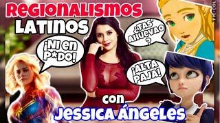 REGIONALISMOS LATINOAMERICANOS con Jessica Ángeles (Voz de LADYBUG, ZELDA, CAPITANA MARVEL)