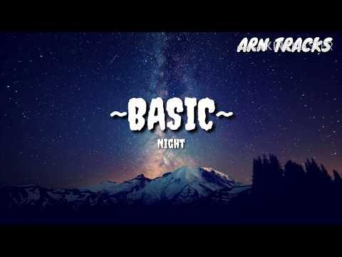 Night - Basic (Lyrics)