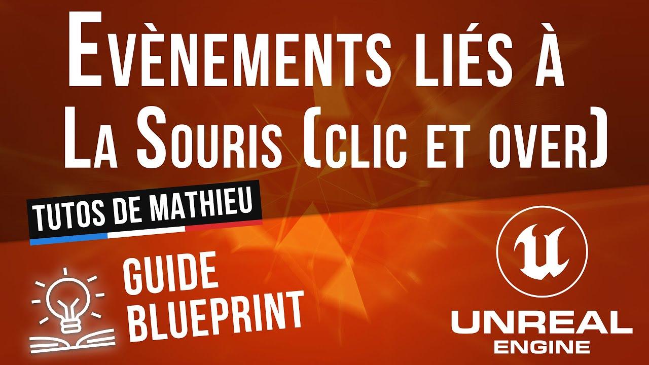 Events liés à la souris dans Unreal Engine - Guide blueprint UE4 et UE5