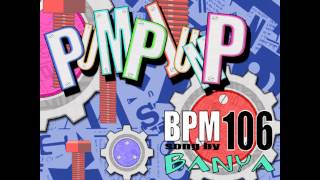 Banya - Pump Jump (FULL) [+Lyrics]