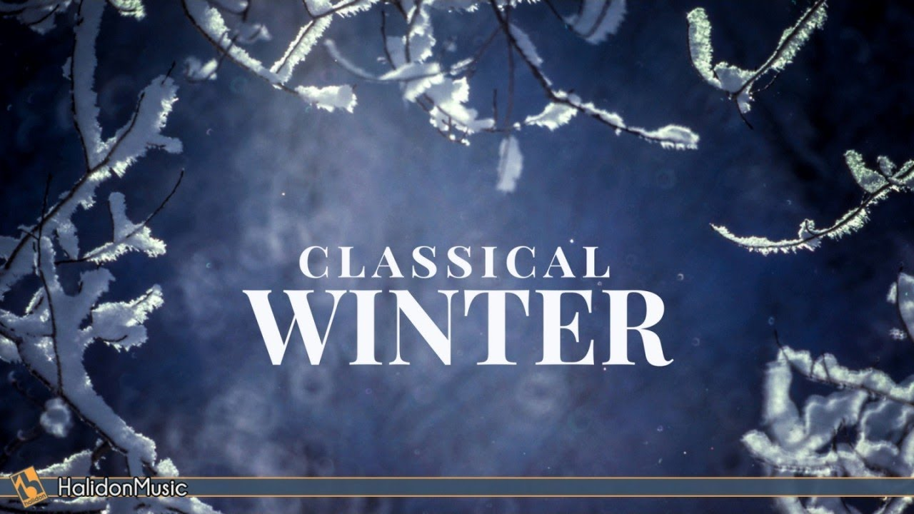 classical music for winter youtube. Black Bedroom Furniture Sets. Home Design Ideas