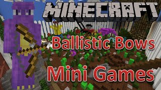 Minecraft Mini Games | Ballistic Bows | YOU WON