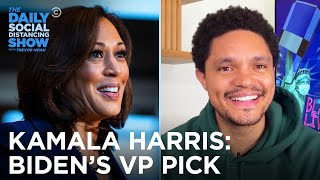 Kamala Harris Is Biden's VP Pick | The Daily Social Distancing Show
