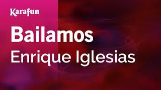 Karaoke Bailamos - Enrique Iglesias *