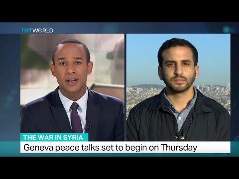 The War in Syria: Geneva peace talks set to begin on Thursday