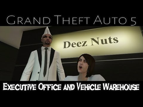GTA 5: Deez Nuts Executive Office and Vehicle Warehouse
