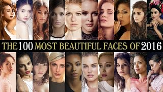 The 100 Most Beautiful Faces of 2016(TC Candler's Independent Critics - http://www.independentcritics.com ALSO CHECK OUT THE 100 MOST HANDSOME FACES of 2016 ..., 2016-12-27T22:11:25.000Z)
