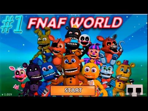 Five Nights at Freddy's World (FNAF WORLD) - Parte 1 en español - Amo este juego - HD