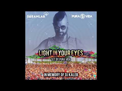 Pura Vida - Light in your eyes set (In memory of Dj Kaleb) ☆FREE DOWNLOAD☆