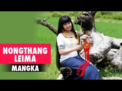 Nongthang Leima | Mangka | Manipuri Folk song | Chingda Satpi
