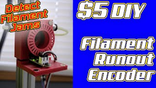 $5 DIY Filament Runout Encoder! Why buy one?
