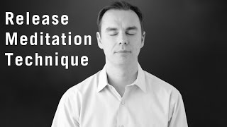 Release Meditation Technique