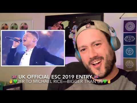 🇬🇧JFR to UK's 2019 ESC Entry- Michael Rice- Bigger Than Us🇬🇧