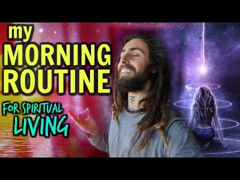 My Morning Routine! (for Spiritual Living)