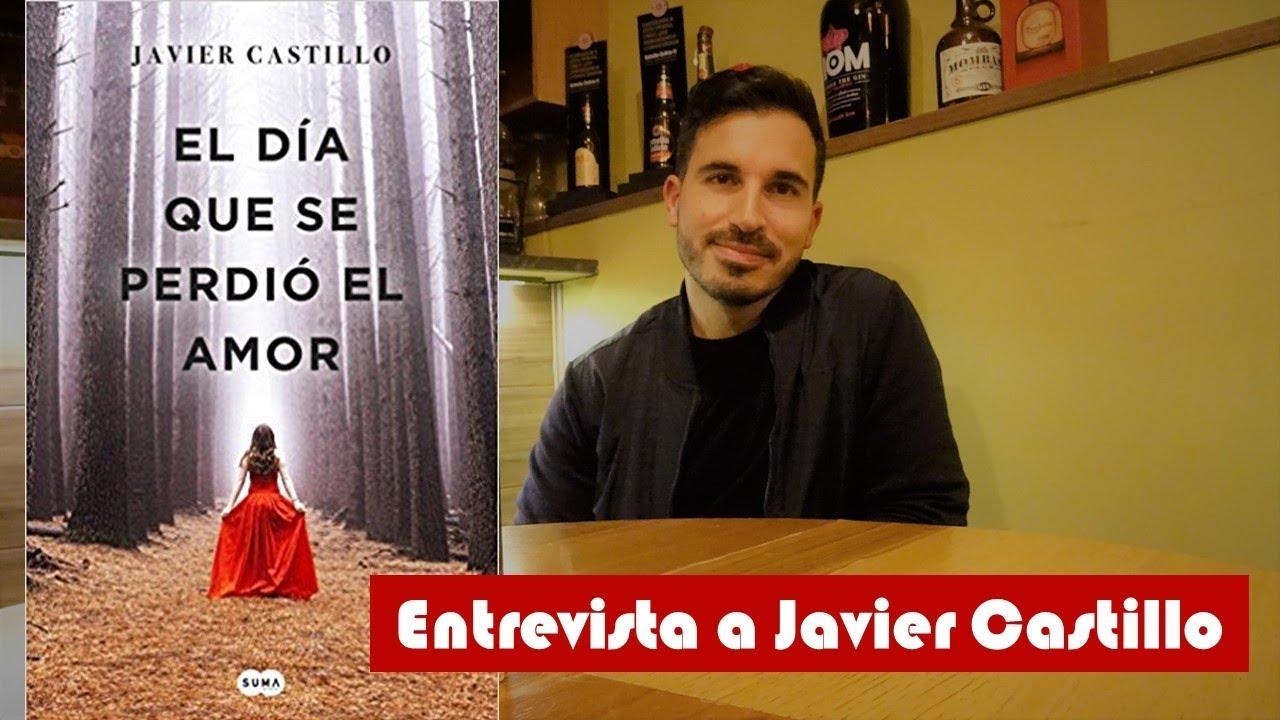 """Resultado de imagen de """"El día que se perdió el amor"""" de Javier Castillo""""."""